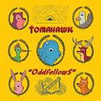 Tomahawk: Oddfellows