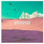 last dinosaurs: In A Million Years