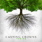 casting crowns: Thrive