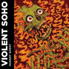 Violent Soho: Hungry Ghost