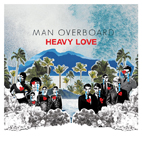 man overboard: Heavy Love