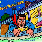 Less Than Jake: Hello Rockview
