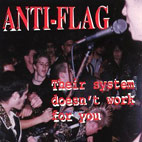 anti-flag: Their System Doesn't Work For You