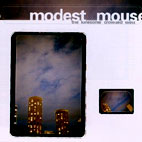 modest mouse: The Lonesome Crowded West