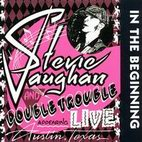 stevie ray vaughan: In The Beginning