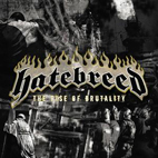 hatebreed: The Rise Of Brutality
