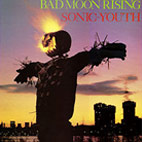 sonic youth: Bad Moon Rising