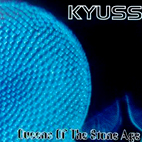 Kyuss: Kyuss/Queens Of The Stone Age