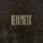 dead poetic: Vices