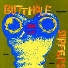 butthole surfers: Independent Worm Saloon