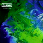 Blink: The End Is High