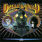 bob dylan: Dylan And The Dead