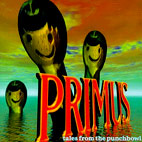 primus: Tales From The Punchbowl