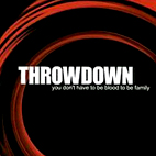 throwdown: You Don't Have To Be Blood To Be Family