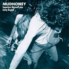 mudhoney: Superfuzz Bigmuff Plus Early Singles