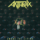 anthrax: Among The Living