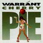 warrant: Cherry Pie