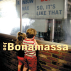 joe bonamassa: So, It's Like That