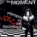 The Moment: Showdown At The Discotheque