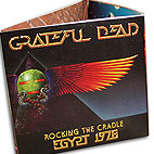 grateful dead: Rocking The Cradle: Egypt 1978