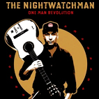 the nightwatchman: One Man Revolution