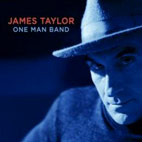 james taylor: One Man Band