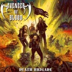 Avenger Of Blood: Death Brigade