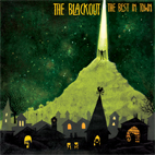 the blackout: The Best In Town