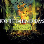 For The Fallen Dreams: Changes