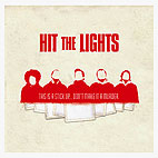 hit the lights: This Is A Stick Up Don't Make It A Murder