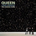 Queen + Paul Rodgers: The Cosmos Rocks