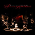within temptation: An Acoustic Night At The Theatre