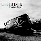 White Flame: Tour Bus Diaries