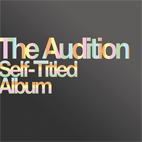 the audition: Self-Titled Album