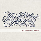 zac brown band: You Get What You Give
