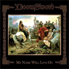 doomsword: My Name Will Live On
