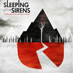 sleeping with sirens: With Ears To See And Eyes To Hear