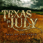 texas in july: Salt Of The Earth [EP]