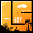 louder space: Signs Of Life [EP]