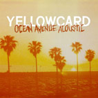 yellowcard: Ocean Avenue Acoustic [Single]