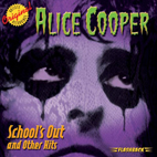 alice cooper: School's Out And Other Hits