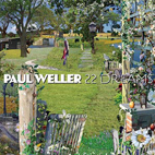 paul weller: 22 Dreams
