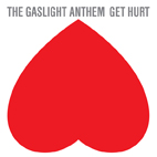 the gaslight anthem: Get Hurt