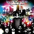 Less Than Jake: In With The Out Crowd