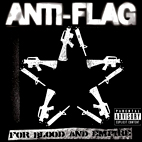 anti-flag: For Blood And Empire