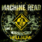 machine head: Hellalive