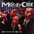 motley crue: Generation Swine
