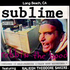 sublime: Robbin' The Hood