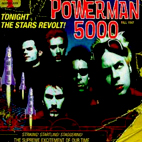 powerman 5000: Tonight The Stars Revolt!