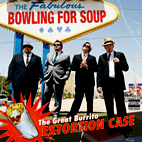 bowling for soup: The Great Burrito Extortion Case